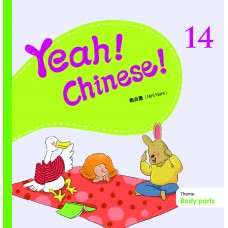 Yeah! Chinese! Textbook 14  (Theme: Body Parts)