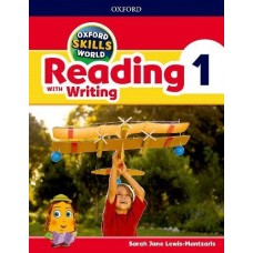 Oxford Skills World Reading with Writing Student Book, Level 1