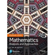 Pearson Baccalaureate Mathematics Analysis and Approaches for the IB Diploma Higher Level  (Text and ebook)