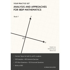 Your Practice Set Analysis and Approaches for IBDP Mathematics Book 1