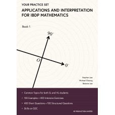 Your Practice Set Applications and Interpretation for IBDP Mathematics Book 1