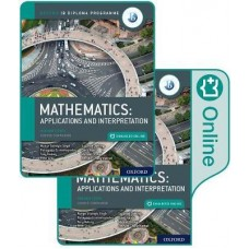 IB Mathematics Higher Level, Applications and Interpretation  (Print and Enhanced Online)