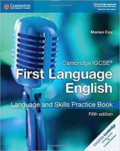Cambridge IGCSE First Language English Language and Skills Practice Book, 5th Edition